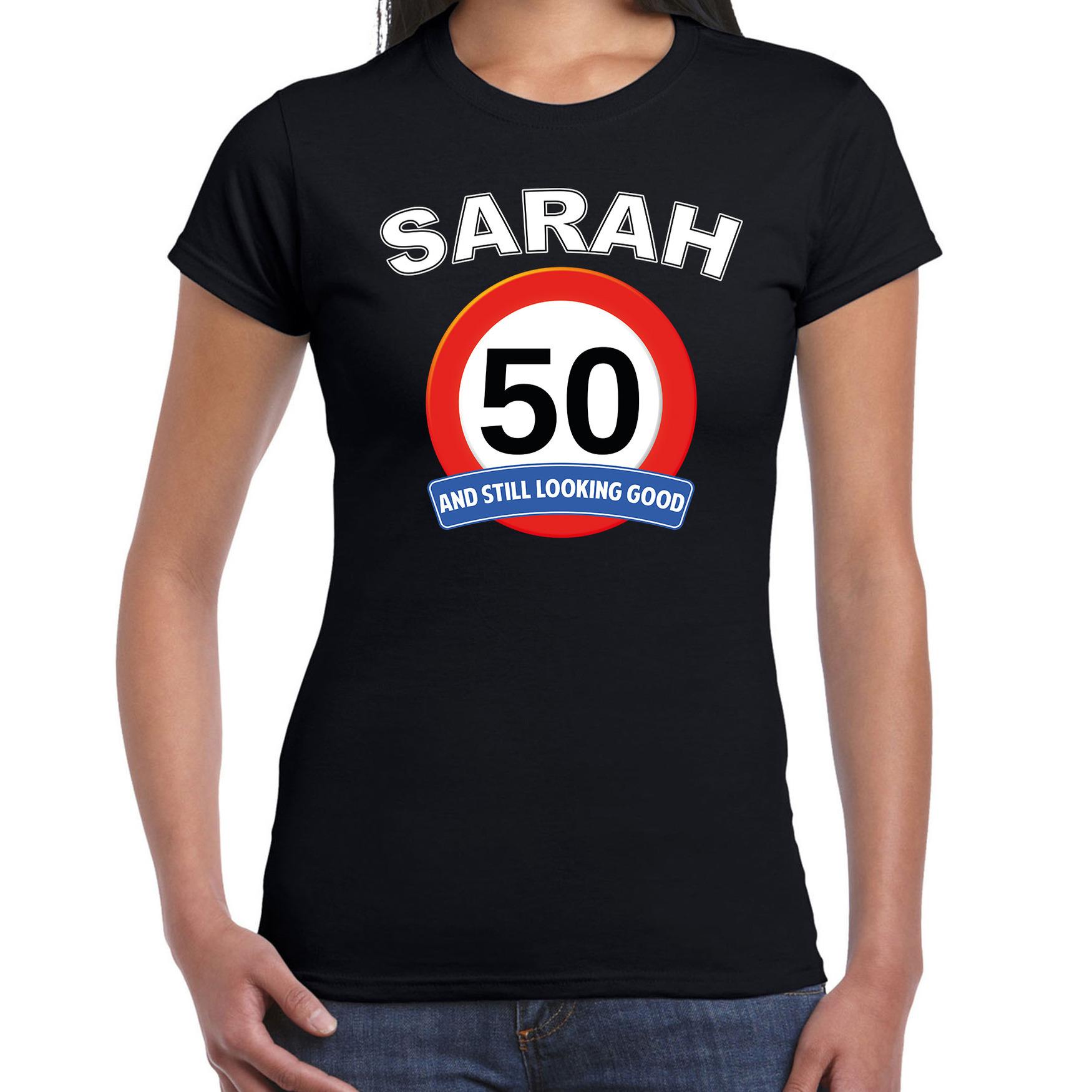 Verjaardag cadeau t-shirt verkeersbord 50 jaar Sarah zwart voor dames M -